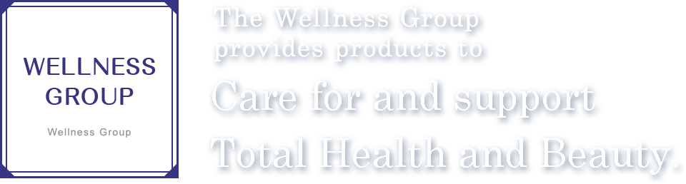 Wellness Japan has been devoted to providing a variety of products that support healthy life to all our customers and wish to bringing beauty into you and the world